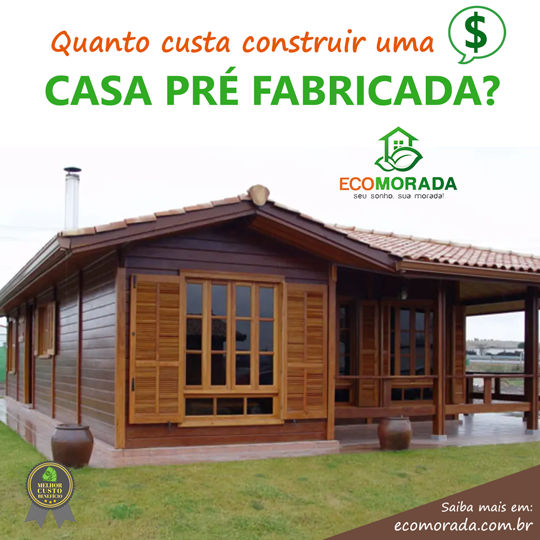 Preço Casa pré fabricada EcoMorada
